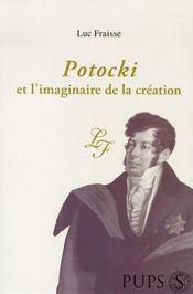 Potocki et l'imaginaire de la création - Intérieur - Format classique