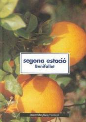 Segona Estacio ; benifallet - Couverture - Format classique