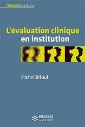 L'evaluation clinique en institution - Couverture - Format classique