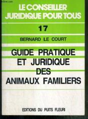 Guide pratique et juridique des animaux familiers - Couverture - Format classique