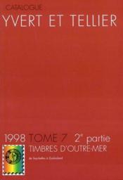 Timbres D'Outre Mer T.7 ; 2eme Partie : Seychelles A Zoulouland - Couverture - Format classique