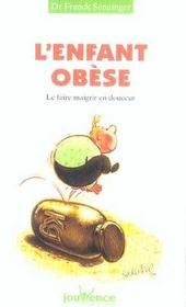 L'enfant obese ; le faire maigrir en douceur - Intérieur - Format classique