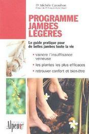 Programme jambes légères ; le guide pratique pour de belles jambes toute la vie - Intérieur - Format classique