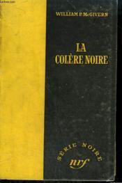 La Colere Noire. ( The Darkest Hour). Collection : Serie Noire Sans Jaquette N° 275 - Couverture - Format classique
