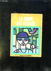 La Ronde Des Vitraux. - Couverture - Format classique