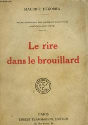 Le Rire Dans Le Brouillard. - Couverture - Format classique