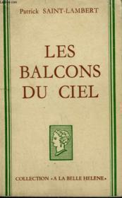 Les Balcons Du Ciel. Collection : A La Belle Helene. - Couverture - Format classique