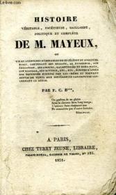 Histoire Veritable, Facetieuse, Gaillarde, Politique Et Complete De M. Mayeux - Couverture - Format classique