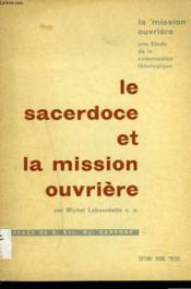 Le Sacerdoce Et La Mission Ouvriere - Couverture - Format classique