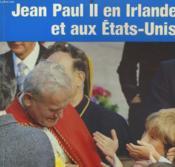 Jean Paul Ii En Irlande Et Aux Etats Unis - Couverture - Format classique