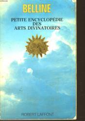 Petite Encyclopedie Des Arts Divinatoires - Couverture - Format classique