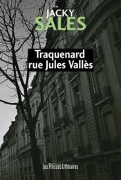 Traquenard rue Jules Vallès - Couverture - Format classique