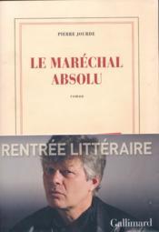 Le maréchal absolu - Couverture - Format classique