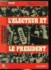 L'Electeur Et Le President - Collection Vent D'Ouest N°28 - Couverture - Format classique