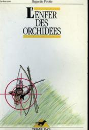 L'Enfer Des Orchidees - Couverture - Format classique