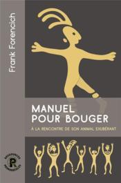 Manuel pour bouger - Couverture - Format classique