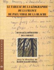 Le tableau de la geographie de la france de paul vidal de la blache - Couverture - Format classique