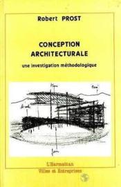 Conception architecturale ; une investigation méthodologique - Couverture - Format classique