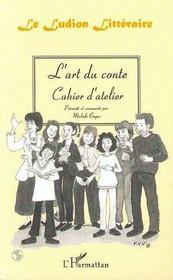 L'art du conte ; cahier d'atelier ; le Ludion littéraire - Intérieur - Format classique