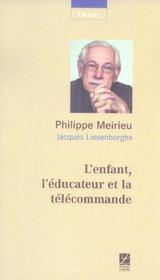 L'Enfant, L'Educateur Et La Telecommande - Intérieur - Format classique