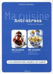 Ma cuisine anti-stress - Intérieur - Format classique