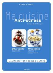 Ma cuisine anti-stress - Couverture - Format classique