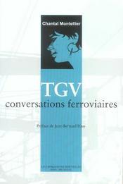 Tgv, Conversations Ferroviaires - Intérieur - Format classique