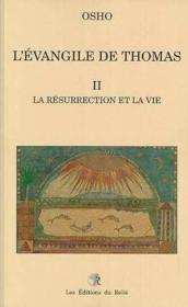 L'Evangile De Thomas T.2 La Resurrection Et La Vie - Couverture - Format classique