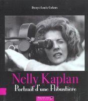 Nelly Kaplan ; Portrait D'Une Flibustiere - Intérieur - Format classique