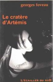 Le Cratere D'Artemis - Couverture - Format classique