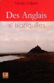 Des Anglais Si Tranquilles - Couverture - Format classique