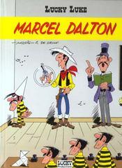 Lucky Luke T.67 ; Marcel Dalton - Intérieur - Format classique