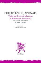 Européens et Japonais ; traité sur les contradictions & différences de moeurs - Couverture - Format classique