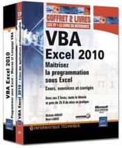 VBA Excel 2010 ; maîtrisez la programmation sous Excel : cours, exercices et corrigés - Couverture - Format classique