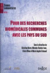 Pour des recherches biomédicales communes avec les pays du Sud - Couverture - Format classique