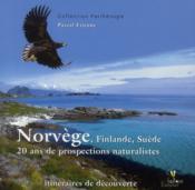 Norvège, Finlande, Suède ; 20 ans de propsections naturalistes - Couverture - Format classique