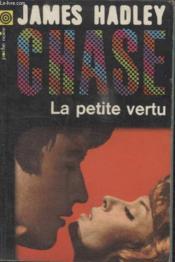 Collection La Poche Noire. N°40 La Petite Vertu. - Couverture - Format classique