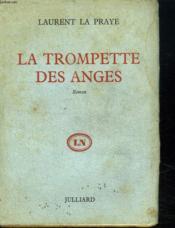 La Trompette Des Anges. - Couverture - Format classique