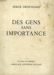 Des Gens Sans Importance. Le Livre De Demain N° 71-72. - Couverture - Format classique