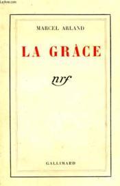 La Grace. - Couverture - Format classique