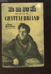 René ou la vie de Chateaubriand. - Couverture - Format classique