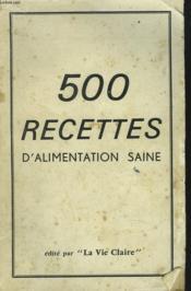 500 Recettes D'Alimentation Saine. - Couverture - Format classique