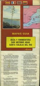 Mapas Guia. Ibiza Y Formentera, San Antonio Abad, Santa Eulalia Del Rio. - Couverture - Format classique