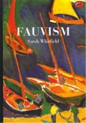 Fauvism (World Of Art) /Anglais - Couverture - Format classique