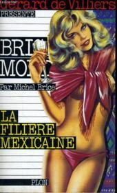 La Filiere Mexicaine - Couverture - Format classique