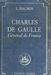 Charles De Gaulle, General De France - Couverture - Format classique