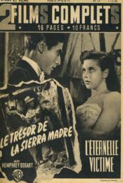 2 Films Complets N°17 - Le Tresor De La Sierra Madre Et L'Eternelle Victime - Couverture - Format classique