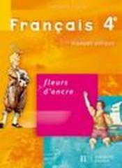 Francais 4eme Livre De L Eleve Edition 2007 Chantal Bertagna Acheter Occasion 25 04 2007