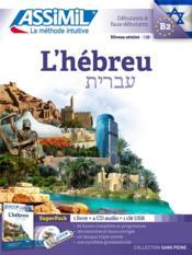 L'hébreu ; débutants et faux-débutants B2 - Couverture - Format classique