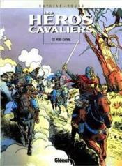 Les heros cavaliers - tome 01 - Couverture - Format classique